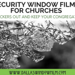 church security window films dallas