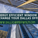 Make 2019 more energy efficient with Window Film Installation in Dallas