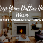 dallas 3m thinsulate window film